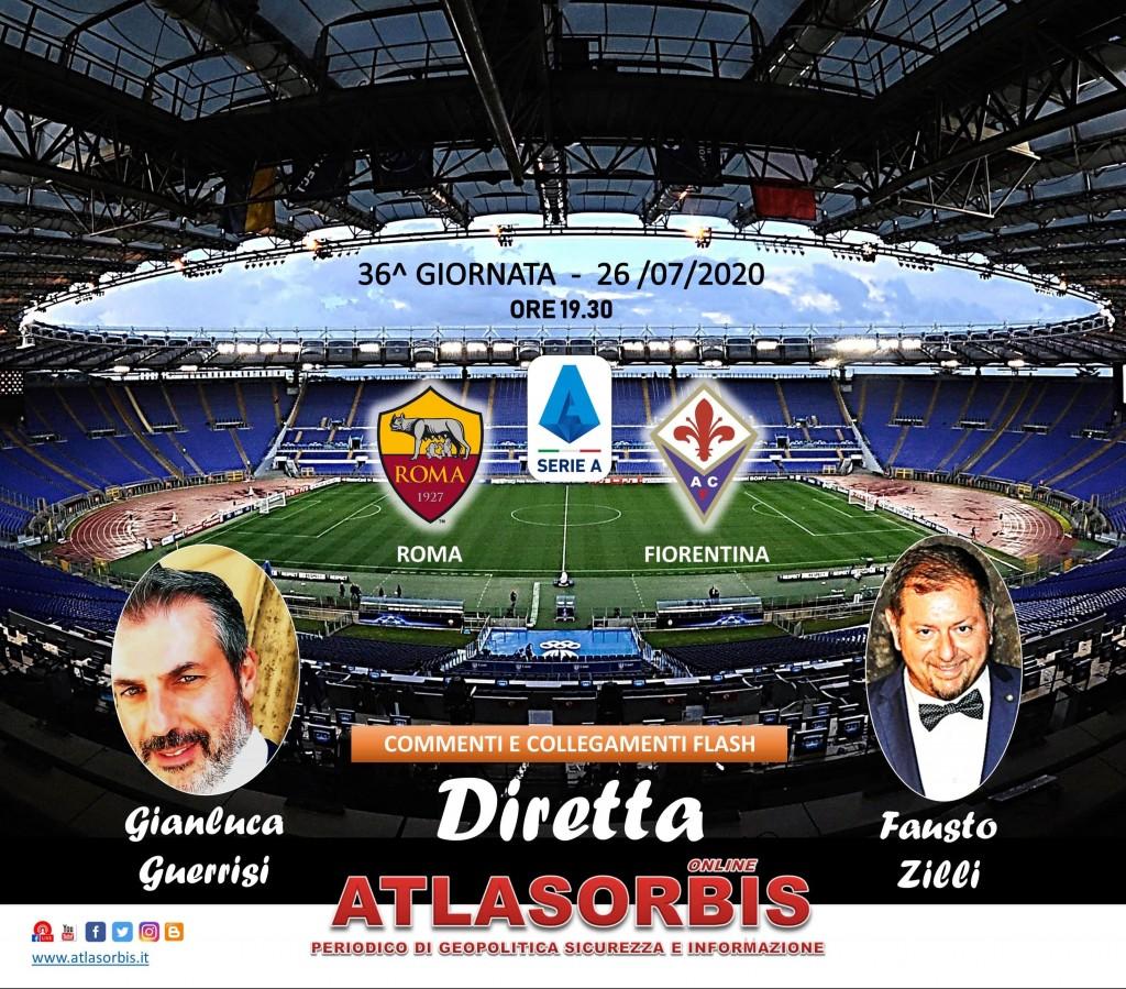 Diretta Atlasorbis - Roma - Fiorentina