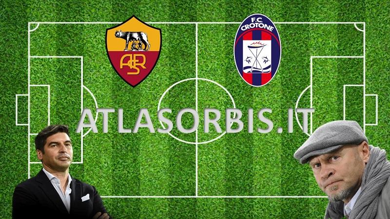 Atlasorbis - Roma vs Crotone LIVE e TABELLINO